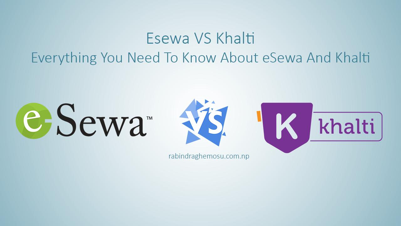 eSewa vs Khalti - Digital Payment System in Nepal